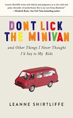 Don't Lick the Minivan af Leanne Shirtliffe