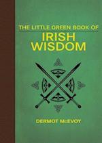 The Little Green Book of Irish Wisdom af Dermot McEvoy