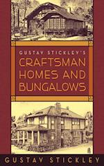 Gustav Stickley's Craftsman Homes and Bungalows af Gustav Stickley