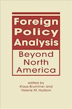 Foreign Policy Analysis Beyond North America af Klaus Brummer