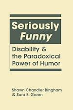 Seriously Funny (Disability in Society)