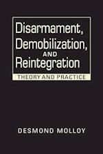 Disarmament, Demobilization, and Reintegration