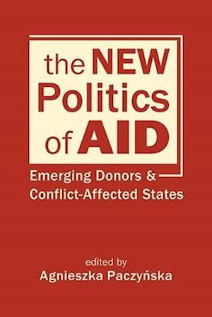 The New Politics of Aid