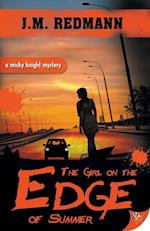 The Girl on the Edge of Summer (Micky Knight Mysteries, nr. 9)