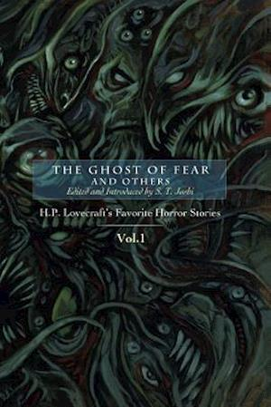 Bog, hæftet The Ghost of Fear and Others: H. P. Lovecraft's Favorite Horror Stories Vol. 1