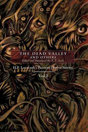 Bog, hæftet The Dead Valley and Others: H. P. Lovecraft's Favorite Horror Stories Vol. 2