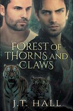 Forest of Thorns and Claws af J.T. Hall