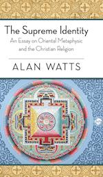 The Supreme Identity af Alan W. Watts