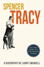 Spencer Tracy; A Biography
