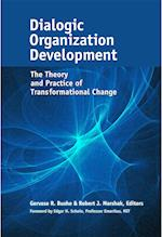 Dialogic Organization Development: The Theory and Practice of Transformational Change (UK Professional Business Management Business)