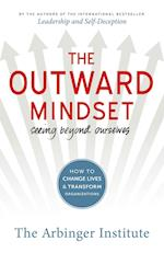 The Outward Mindset af Arbinger Institute