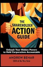 The Shareholder Action Guide: How to Tell Ceos What to Do af Andrew Behar