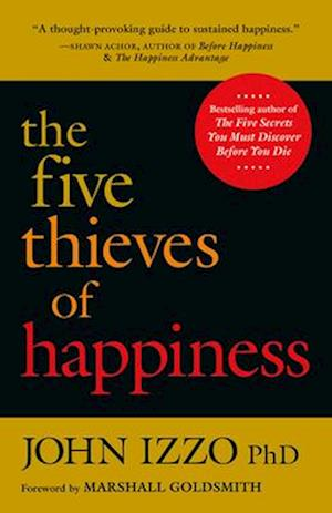 Five Thieves of Happiness