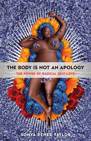 Bog, paperback The Body Is Not an Apology af Sonya Renee Taylor