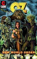 OZ: Volume 4 - New World Order