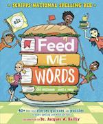 Feed Me Words (Scripps National Spelling Bee)