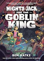Mighty Jack and the Goblin King (Mighty Jack)