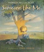 Someone Like Me
