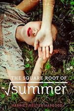 The Square Root of Summer af Harriet Reuter Hapgood