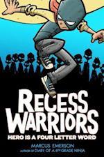 Recess Warriors (Recess Warriors)