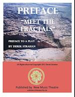 Preface To &quote;Meet The Fractals&quote;