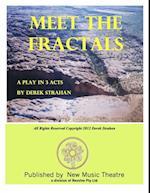 Meet The Fractals