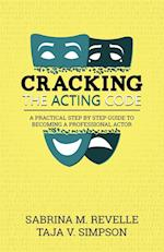 Cracking the Acting Code