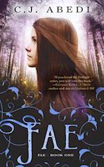Fae: Fae - Book 1 af C.J. Abedi