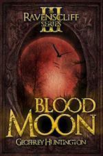 Blood Moon (Ravenscliff, nr. 3)