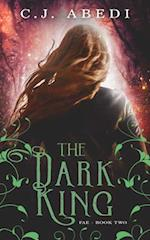 The Dark King: Fae - Book 2 af C.J. Abedi