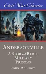 Andersonville (Civil War Classics) af John Mcelroy