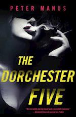The Dorchester Five