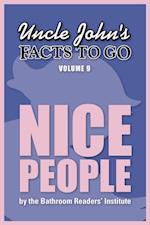 Uncle John's Facts to Go Nice People (Facts to Go)