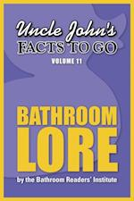 Uncle John's Facts to Go Bathroom Lore (Facts to Go)