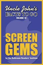 Uncle John's Facts to Go Screen Gems (Facts to Go)