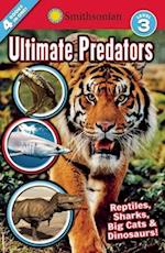 Ultimate Predators Level 3 (Smithsonian Readers)