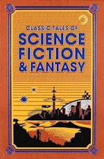 Classic Tales of Science Fiction & Fantasy (Leatherbound Classics)