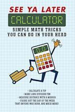 See Ya Later Calculator af Editors Of Portable Press