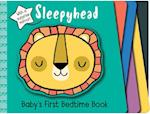 Sleepyhead (Babys First Bedtime Book)