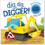 Dig, Dig, Digger! (Gareth Lucas Noisy Books)