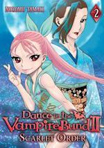 Dance in the Vampire Bund II Scarlet Order af Nozomu Tamaki