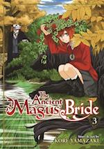 The Ancient Magus' Bride Vol. 3 (The Ancient Magus Bride, nr. 3)
