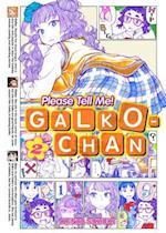 Please Tell Me! Galko-Chan (Please Tell Me Galko Chan, nr. 2)