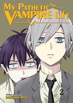 My Pathetic Vampire Life (My Pathetic Vampire Life, nr. 2)