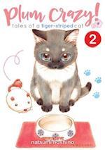 Plum Crazy! Tales of a Tiger-Striped Cat af Hoshino Natsumi