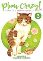 Plum Crazy! Tales of a Tiger-Striped Cat Vol. 3 af Hoshino Natsumi