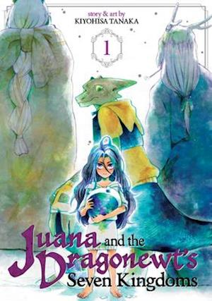 Bog, paperback Juana and the Dragonewts Seven Kingdoms Vol. 1 af Kiyohisa Tanaka
