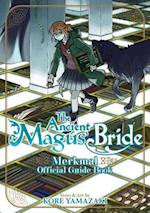The Ancient Magus' Bride Official Guide Book Merkmal (The Ancient Magus Bride)