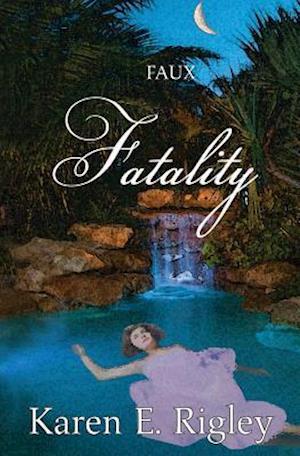 Bog, paperback Faux Fatality af Karen E. Rigley
