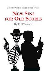New Sins for Old Scores af TJ O'Connor